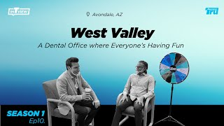 InTRUview S1 Ep. 10: Everyone's Having Fun at West Valley Periodontics