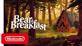 Bear & Breakfast - Announcement Trailer - Nintendo Switch
