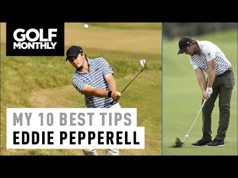 Eddie Pepperell I My 10 Best Tips I Golf Monthly