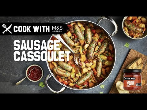 M&S   Cook with M&S ... Smokey sausage cassoulet