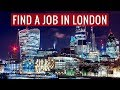 How to Find a Job in London | ad | Living in London Series