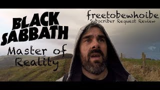 Baixar Black Sabbath - Master of Reality (Subscriber Request Review)