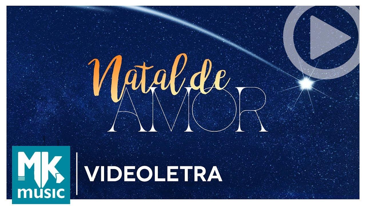 Min. Atitude ft. André Leono, Pamela e Rhayle - Natal de Amor (VideoLETRA® Oficial MK Music)