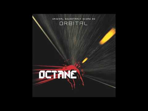 Octane (also knows as Pulse in US) - Through the Night - Orbital