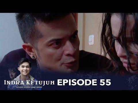 Indra Ketujuh Episode 55 - Aku Korban Kebejatan Kakak Ipar