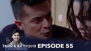 Download Video Indra Ketujuh Episode 55 - Aku Korban Kebejatan Kakak Ipar MP3 3GP MP4