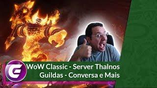 WoW Classic Reserve seu Nick - Server Thalnos - Guildas - Conversa!