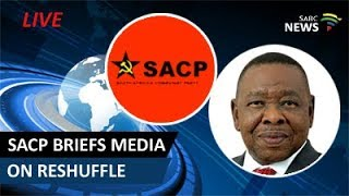 SACP briefs the media on the latest cabinet reshuffle
