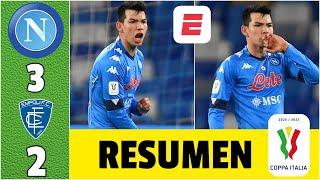 Napoli 3-2 Empoli. GOLAZO del Chucky Lozano y asistencia. Los de Gattuso, a cuartos. | Copa Italia