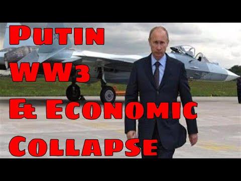 Russia / Putin Prepares for WW3 and Economic Collapse