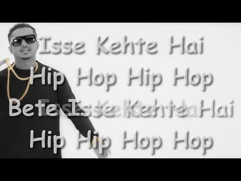 Isse Kehte Hai Hip Hop Lyrics - YoYo Honey Singh ft. Lil Golu