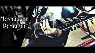 Meshuggah // Demiurge // Guitar Cover HD