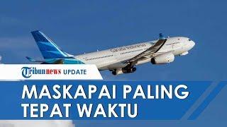 Garuda Indonesia Dinobatkan sebagai Maskapai Paling Tepat Waktu di Dunia, Ketepatannya hingga 95%