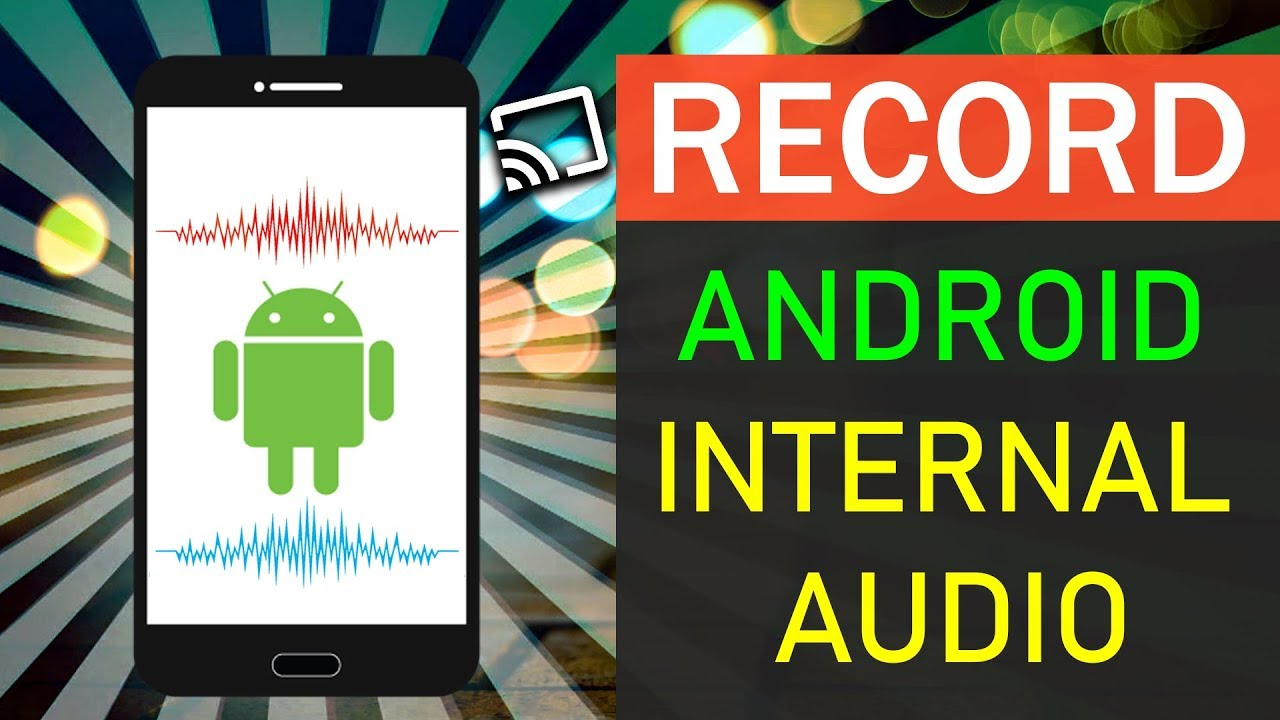 how to screen record with audio on android
