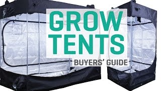 Grow Tents - Buyers' Guide