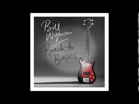 Bill Wyman -  I Lost My Ring