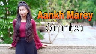 Aankh Marey | Simmba | Dance With Bornali