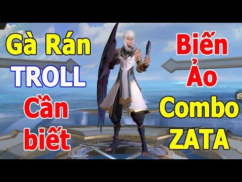 Liên quân Cú L.ừ.a of Gà Rán - Combo ZATA không khó, Cách chơi ZATA mùa 14 TNG