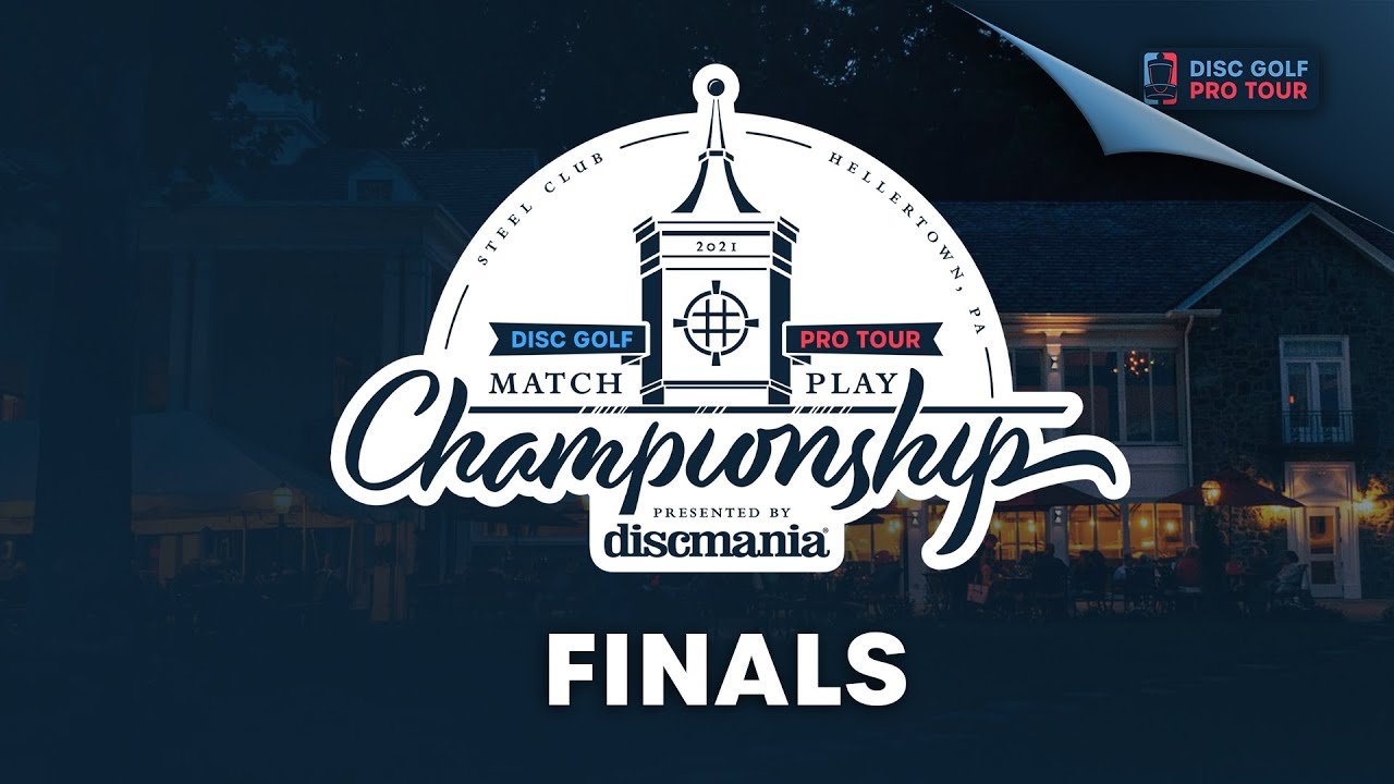 Download 2021 Match Play Championship Presented by Discmania | Finals