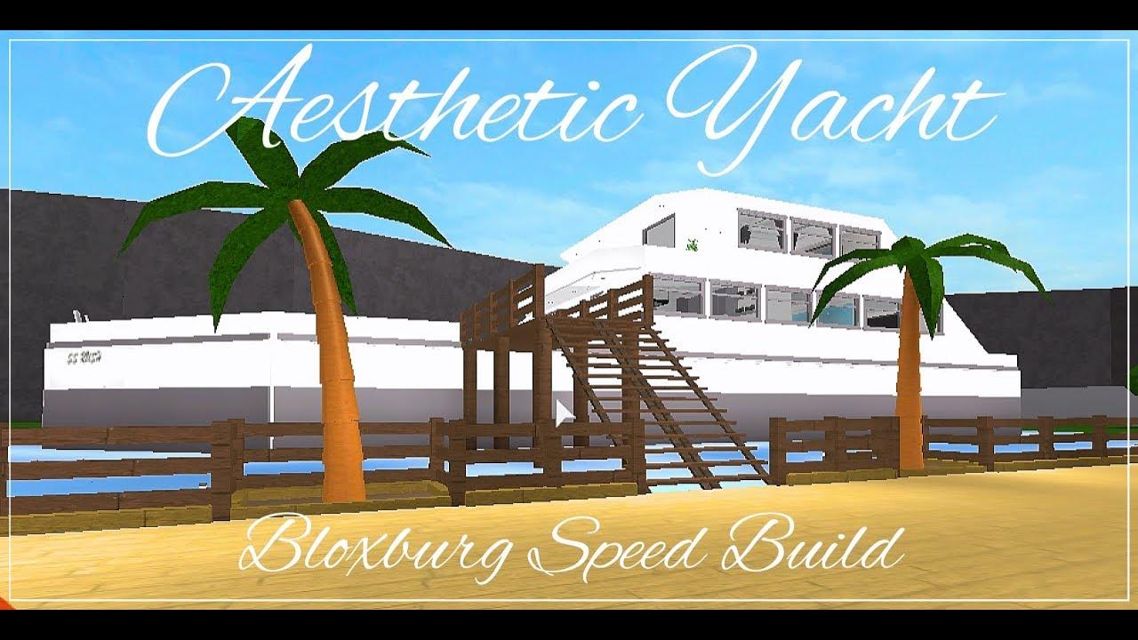 Bloxburg Aesthetic Yacht Speed Build Youtube