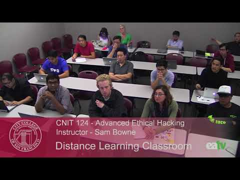 CNIT 124 - Advanced Ethical Hacking, August 31, 2017 Lecture