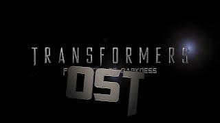 Transformers 5 OST - Five Faces of Darkness (FAN MADE)