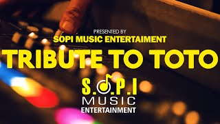TRIBUTE to TOTO by S.O.P.I Music   Toto Medley