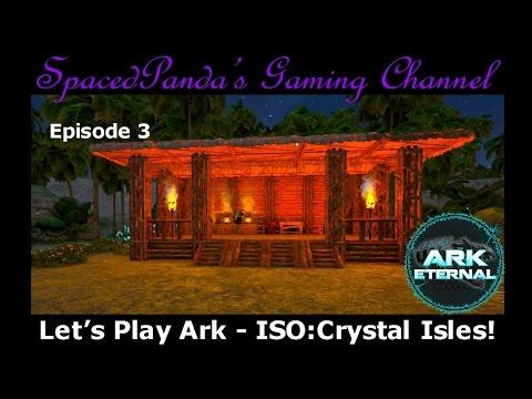 Ark Eternal: ISO:Crystal Isles - A refinery, a bridge too far & technical issues! E3