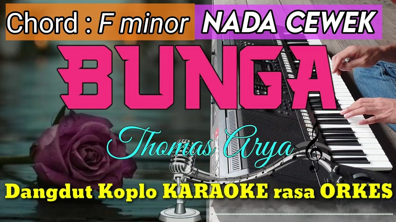 BUNGA (TARIK SIS SEMONGKO) - Thomas Arya Versi Dangdut Koplo KARAOKE rasa ORKES Yamaha PSR S970