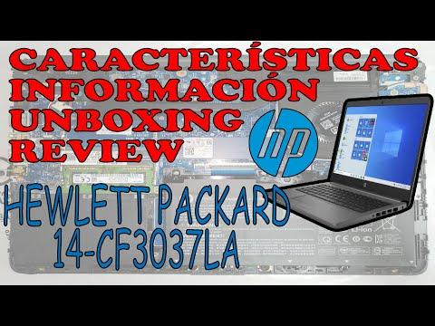 Laptop HP 14-CF3037LA CF3xxx l Unboxig | Review | Información | Características | Desarmar y armar