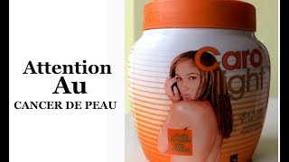 ATTENTION A CETTE  LOTION   ( CARO LIGHT )