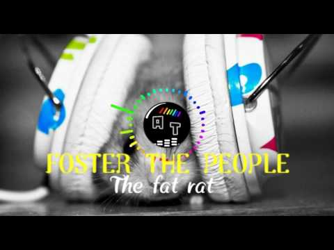 Foster The People The Fat Rat Remix Atlas