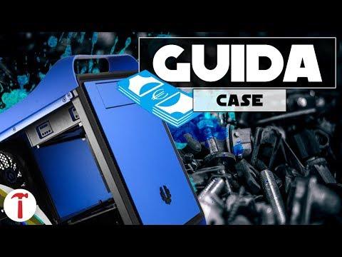 Quale Case scegliere per il vostro PC   Guida Acquisto