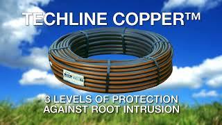 Techline™ Copper - Your Best Defense Against Root Intrusion