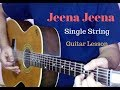 Jeena Jeena single string guitar tabs lead lesson cover tutorial | Badlapur