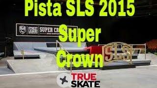 True Skate SLS 2015 Super Crown