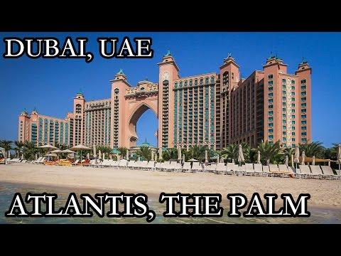 Atlantis The Palm Dubai UAE Hotel