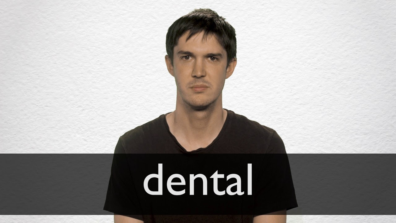 """French Translation of """"dental"""" 