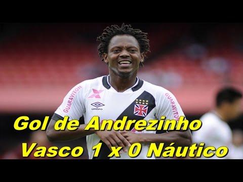 Gol de Andrezinho   Vasco 1 x 0 Náutico   Série B 14/06/16