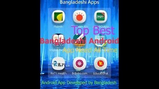 Top Best Bangladeshi Android App Must Need