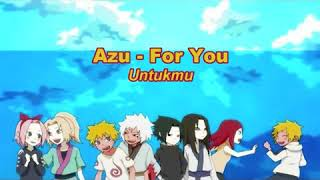 Lirik Lagu AZU-FOR YOU Japanes-Indonesia