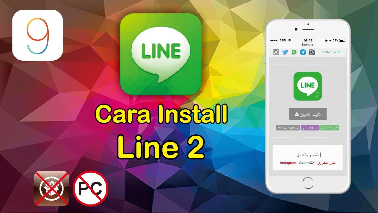 Install App Clone Line 2 for Iphone IOS 9 - 9 3 2 /9 3 3 No Jailbreak/No PC