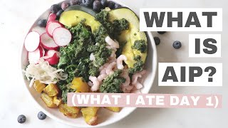AIP Diet - What is the Autoimmune Protocol | What I ate AIP Day 1