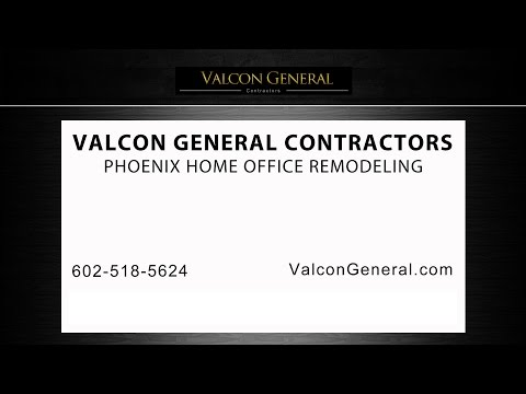 Phoenix Home Office Remodeling | Valcon General