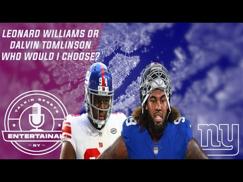 New York Giants   Free Agency Dalvin Tomlinson or Leonard Williams? Pros & Cons + Who I would sign