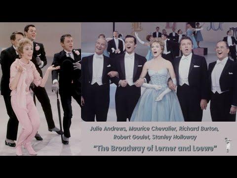The Broadway Of Lerner And Loewe (1962) - Julie Andrews, Richard Burton, Robert Goulet