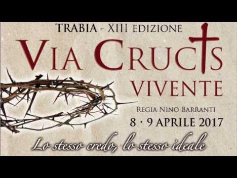 TRABIA - XIII EDIZIONE VIA CRUCIS VIVENTE - 2017.