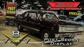 Post Sedan Invitational Display at 2015 Muscle Car & Corvette Nationals Video V8TV