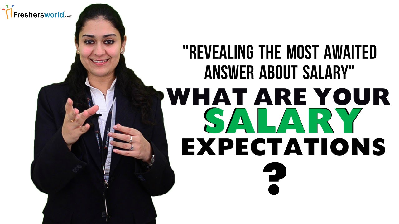 what are your salary expectations interview question what are your salary expectations interview question