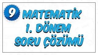 9. Sınıf Matematik | 1. Dönem Soru Çözümü